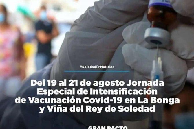 Jornada de intensificación de vacunación Covid-19 en la Bonga y Viña del Rey de Soledad